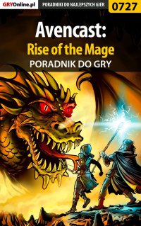 Avencast: Rise of the Mage - poradnik do gry - Adrian