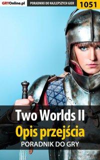 Two Worlds II - opis przejścia - poradnik do gry - Artur