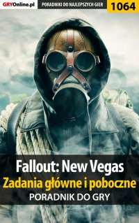 Fallout: New Vegas - zadania główne i poboczne - poradnik do gry - Artur