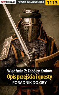 Wiedźmin 2: Zabójcy Królów - poradnik, opis przejścia, questy - Artur