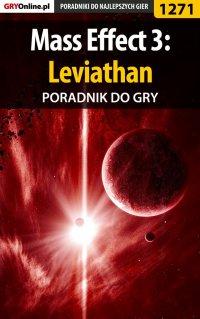 Mass Effect 3: Leviathan - poradnik do gry - Maciej