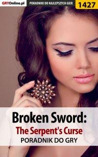 Broken Sword: The Serpent's Curse - poradnik do gry - Przemysław
