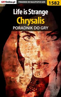 Life is Strange - Chrysalis - poradnik do gry - Jacek