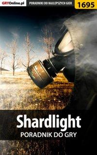 Shardlight - poradnik do gry -
