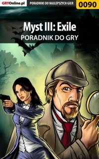 Myst III: Exile - poradnik do gry - Bolesław