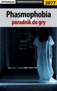 Phasmophobia - poradnik do gry - Łukasz