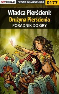 Władca Pierścieni: Drużyna Pierścienia - poradnik do gry - Grzegorz