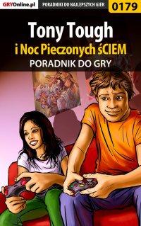 Tony Tough i Noc Pieczonych śCIEM - poradnik do gry - Bolesław