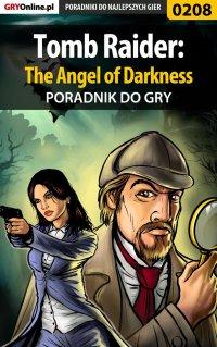 Tomb Raider: The Angel of Darkness - poradnik do gry - Piotr
