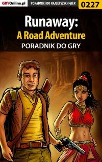 Runaway: A Road Adventure - poradnik do gry - Andrzej