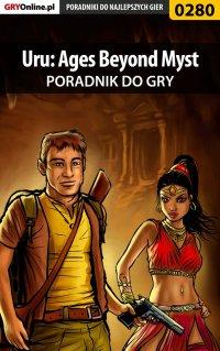 Uru: Ages Beyond Myst - poradnik do gry - Bolesław