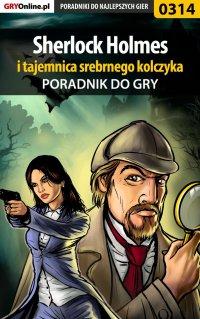 Sherlock Holmes i tajemnica srebrnego kolczyka - poradnik do gry - Jacek