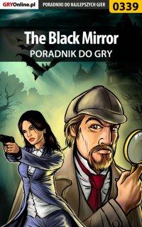 The Black Mirror - poradnik do gry - Bolesław