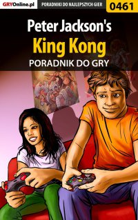 Peter Jackson's King Kong - poradnik do gry - Łukasz