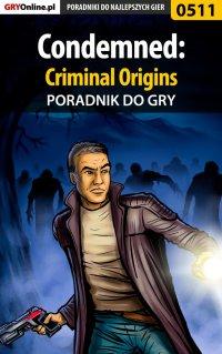 Condemned: Criminal Origins - poradnik do gry - Łukasz