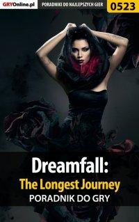 Dreamfall: The Longest Journey - poradnik do gry - Katarzyna