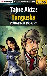 Tajne Akta: Tunguska - poradnik do gry - Karolina