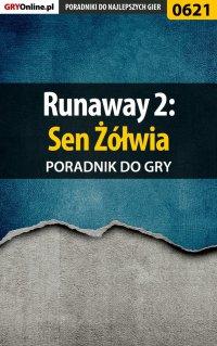 Runaway 2: Sen Żółwia - poradnik do gry - Artur
