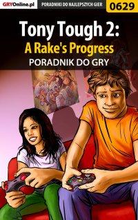 Tony Tough 2: A Rake's Progress - poradnik do gry - Katarzyna