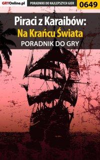 Piraci z Karaibów: Na Krańcu Świata - poradnik do gry - Jacek