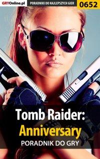 Tomb Raider: Anniversary - poradnik do gry - Marek