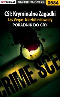CSI: Kryminalne Zagadki Las Vegas: Niezbite dowody - poradnik do gry - Jacek