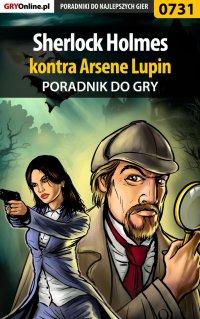 Sherlock Holmes kontra Arsene Lupin - poradnik do gry -