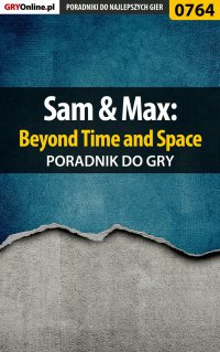 Sam  Max: Beyond Time and Space - poradnik do gry - Julia