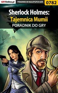 Sherlock Holmes: Tajemnica Mumii - poradnik do gry -
