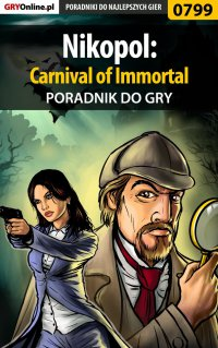 Nikopol: Carnival of Immortal - poradnik do gry - Daniel