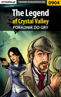 The Legend of Crystal Valley - poradnik do gry - Antoni