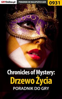 Chronicles of Mystery: Drzewo Życia - poradnik do gry -