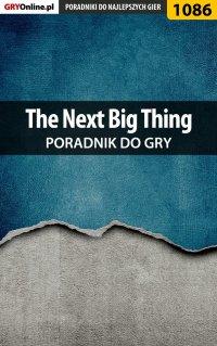 The Next Big Thing - poradnik do gry -
