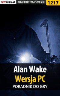 Alan Wake - PC - poradnik do gry - Artur