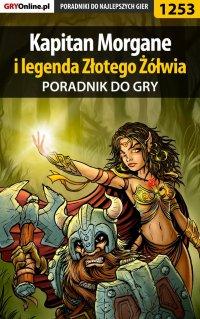 Kapitan Morgane i legenda Złotego Żółwia - poradnik do gry -