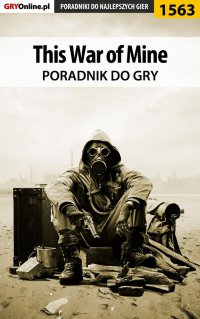 This War of Mine - poradnik do gry - Kuba