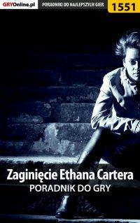 Zaginięcie Ethana Cartera - poradnik do gry - Filip