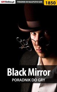 Black Mirror - solucja, poradnik -