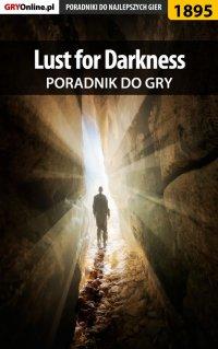 Lust for Darkness - poradnik do gry - Radosław