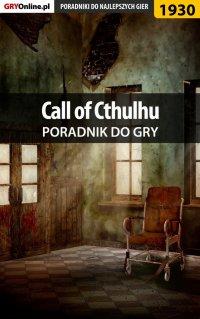 Call of Cthulhu - poradnik do gry -