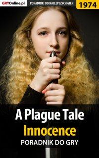 A Plague Tale Innocence - poradnik do gry - Agnieszka