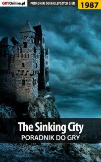 The Sinking City - poradnik do gry - Jacek