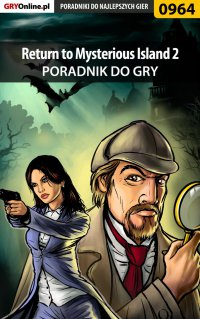 Return to Mysterious Island 2 - poradnik do gry -