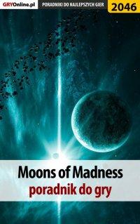 Moons of Madness - poradnik do gry - Natalia