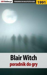 Blair Witch - poradnik do gry - Agnieszka