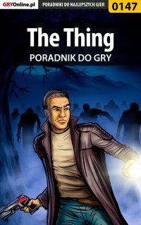 The Thing - poradnik do gry - Piotr