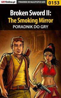 Broken Sword II: The Smoking Mirror - poradnik do gry - Bolesław