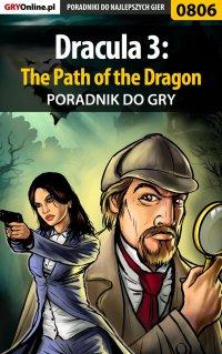 Dracula 3: The Path of the Dragon - poradnik do gry - Maciej