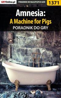 Amnesia: A Machine for Pigs - poradnik do gry - Łukasz