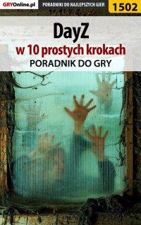 DayZ w 10 prostych krokach - Grzegorz